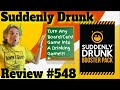 Bower's Game Corner:  Suddenly Drunk Review
