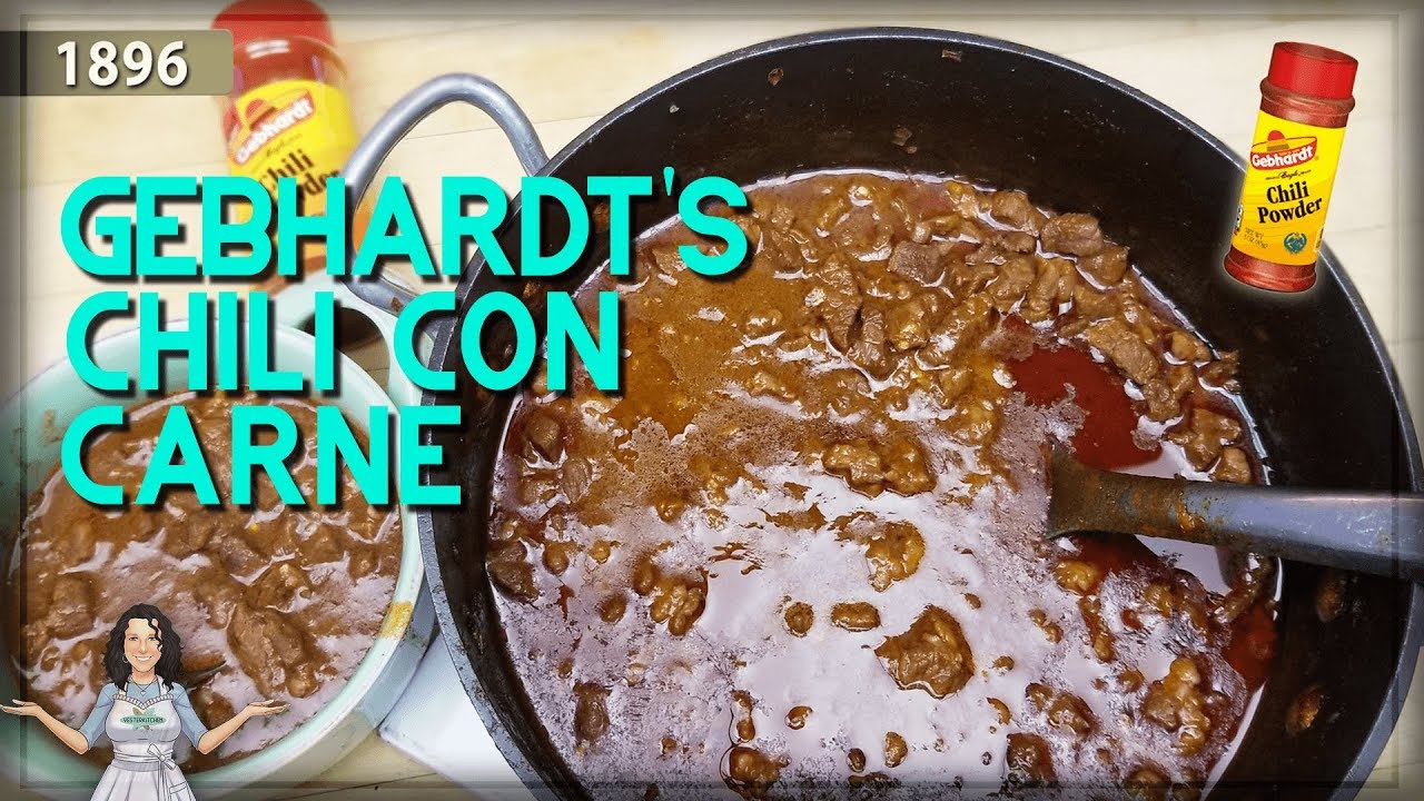 Chili Con Carne From Gebhart S The Very First Chili Made From Chili Powder Youtube