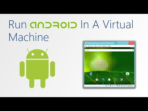 How To Run Android On A PC Or Virtual Machine