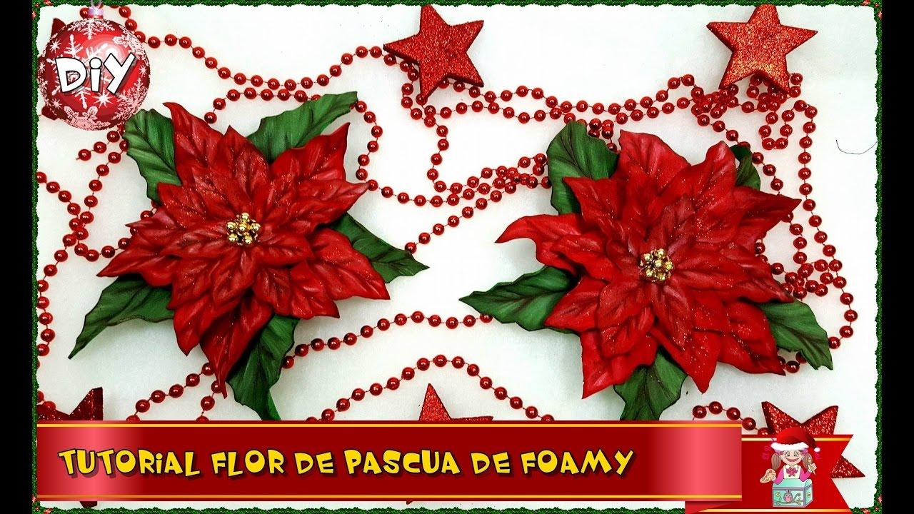 Diy Flor De Pascua De Foamy O Goma Eva Foam Poinsettias