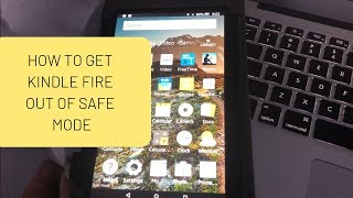 How to Get Kindle Fire out of Safe Mode