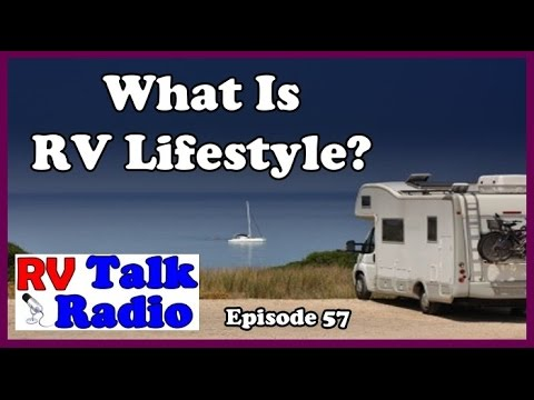What Is RV Lifestyle? On The Road Podcast | RV Talk Radio Ep.57  #podcast #rvliving