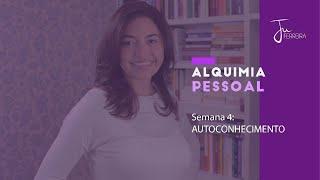 03 - AUTOCONHECIMENTO - Alquimia Pessoal