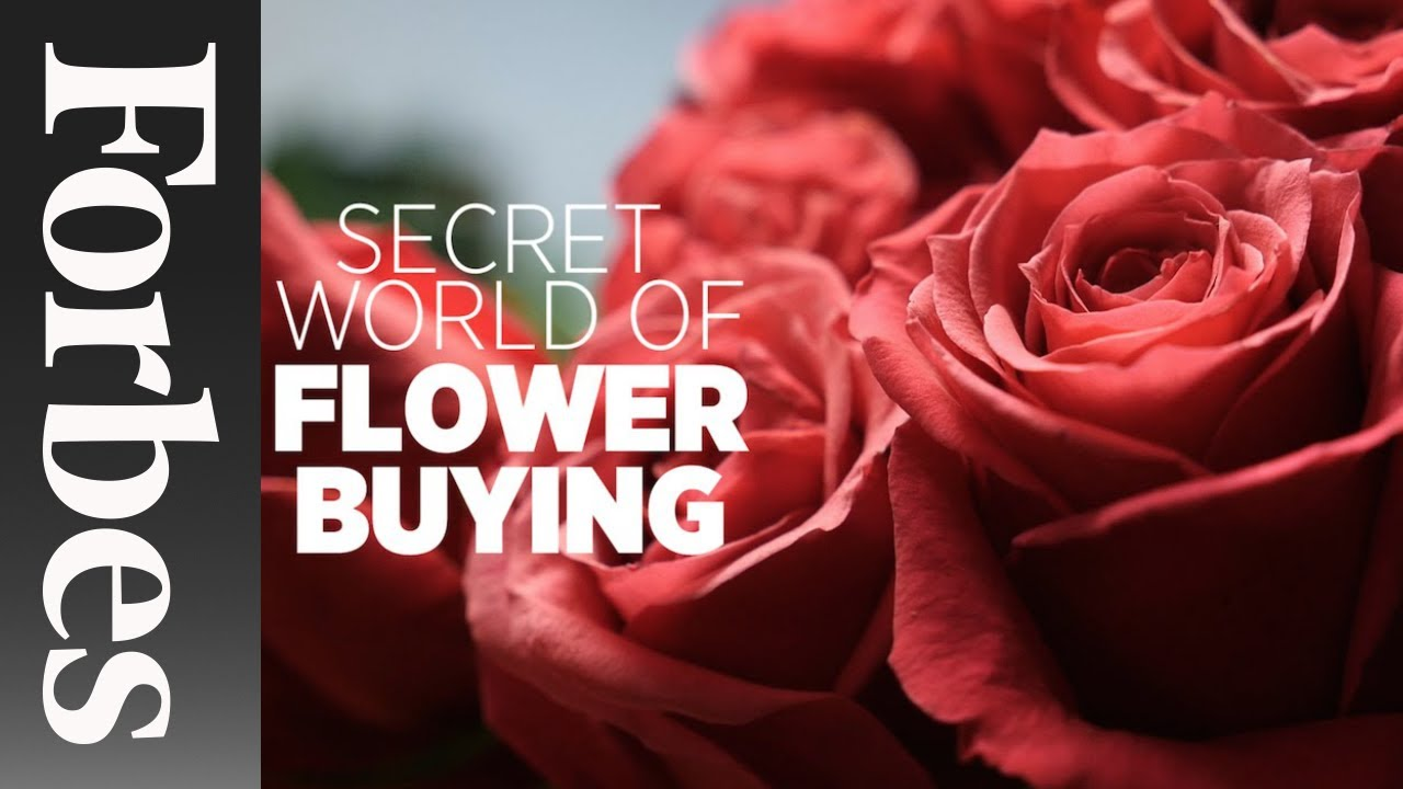 Secret World of Flower Buying | Forbes