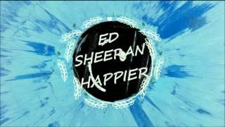 【中字】Ed Sheeran - Happier