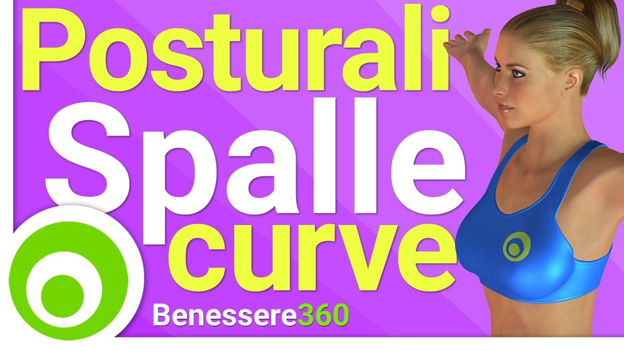 abbastanza Esercizi Posturali: Spalle Addotte, Curve in Avanti - YouTube DG21
