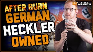 After Burn: German Heckler Vs. Jewish Comedian