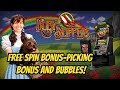 PICKS SPINS AND BUBBLES-MAX BET- RUBY SLIPPERS SLOT
