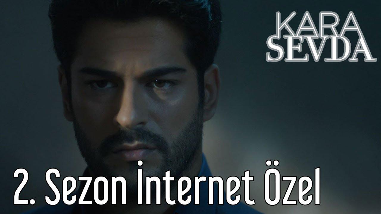 Download Kara Sevda 2. Sezon Tanıtım İnternet Özel