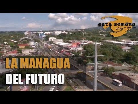 """El Plan Maestro de Managua: un recorrido por los cinco nuevos """"núcleos urbanos"""""""