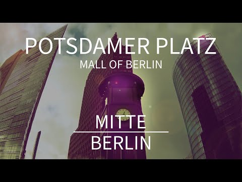 Potsdamer Platz - Mall of Berlin