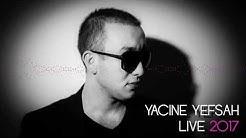 Yacine Yefsah 2017 ... Allo Allo Gari