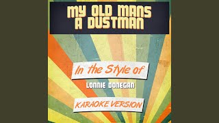 My Old Mans a Dustman (In the Style of Lonnie Donegan) (Karaoke Version)