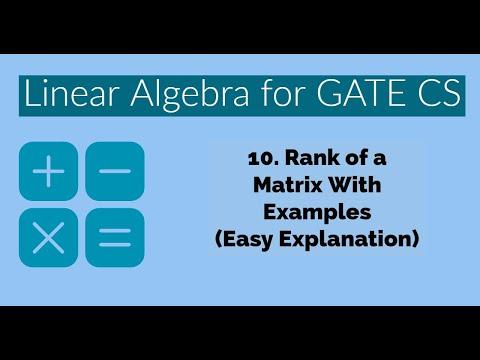 10 - Rank of a Matrix   Linear Alzebra   Engineering Mathematics For GATE