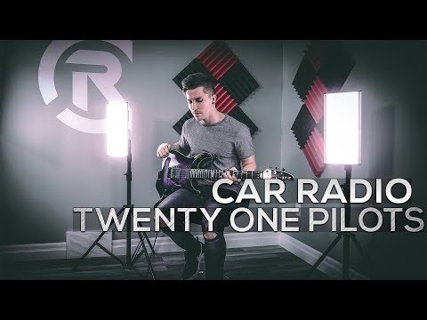 Twenty One Pilots - Car Radio - Cole Rolland (Guitar Cover)