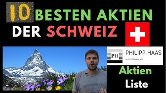 Die 10 langfristig besten Schweiz Aktien - Meine Favoriten in einem teurem Land