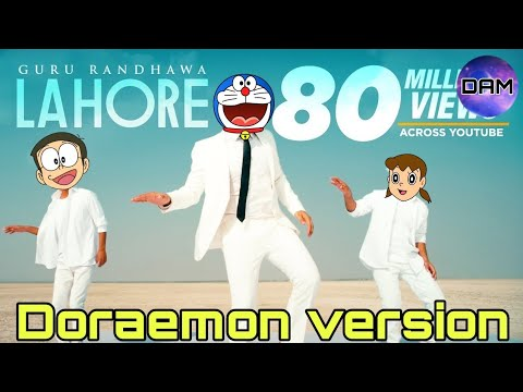 Guru Randhawa: Lahore (Official Doraemon version) Doraemon animated video song | Nobita version