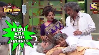 Dr. Kapil & Dr. Gulati Love Their Patients - The Kapil Sharma Show