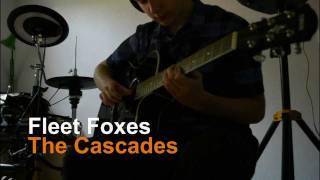 Fleet Foxes - The Cascades. cover