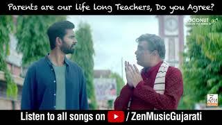 Happy Teachers Day | Best Of Luck Laalu | Chaal Jeevi Laiye | Zen Music Gujarati