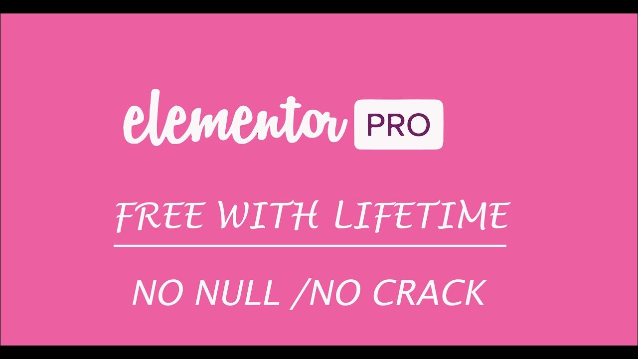 ELEMENTOR PRO FREE WITH LIFETIME - YouTube