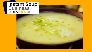 Instant Soup Business: How to make Soup| Pinoy How To