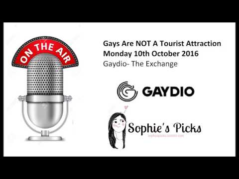 """Gays are NOT a tourist attraction""- The Exchange Hour on Gaydio"