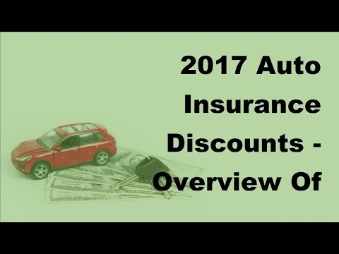 2017 Auto Insurance Discounts  | Overview Of Nationwide Auto Insurance Products and Discounts