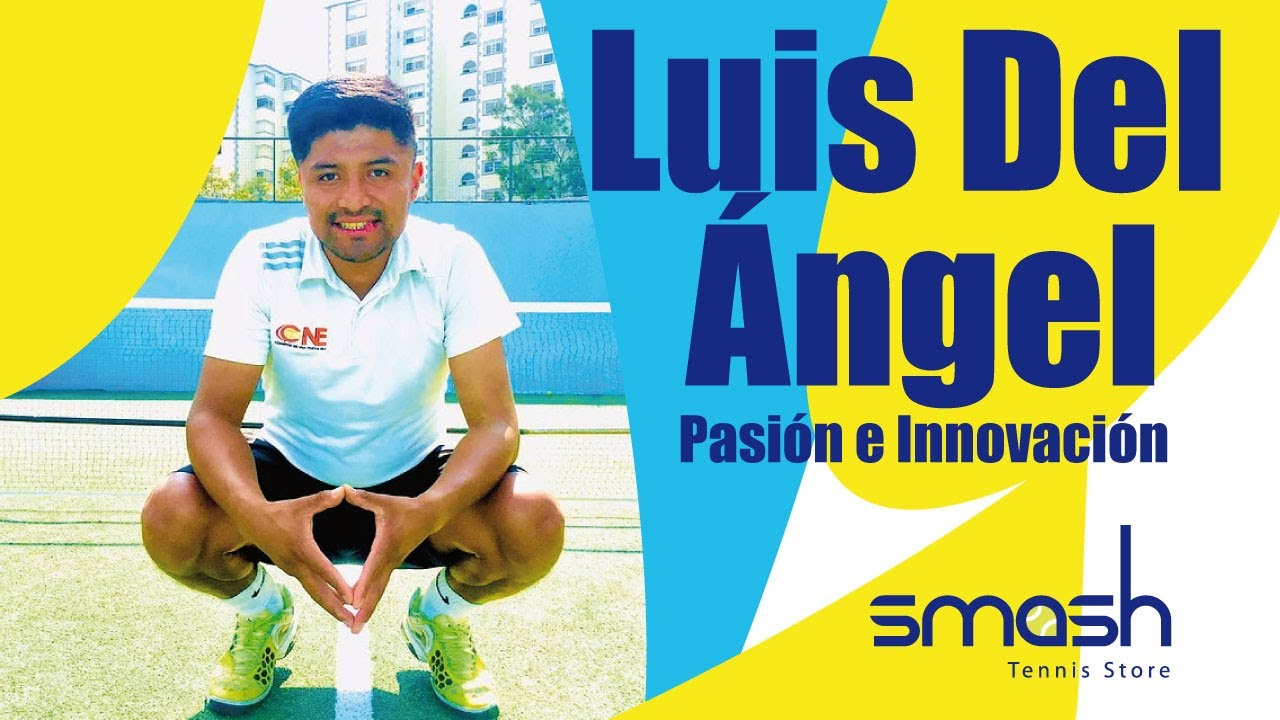 Luis del Ángel | Pasión e Innovación, Tenis Infantil | Smash Tennis