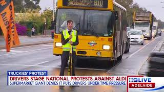 CH9 ADL: Truck drivers staged protests at Aldi