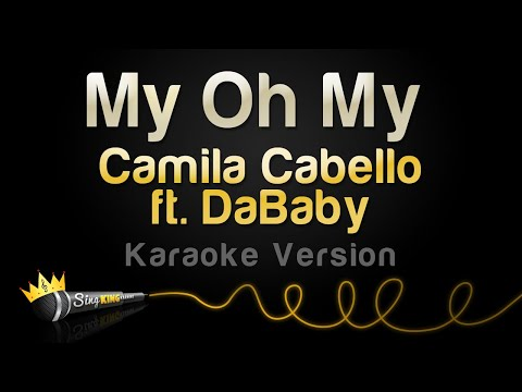 Camila Cabello – My Oh My ft. DaBaby (Karaoke Version)