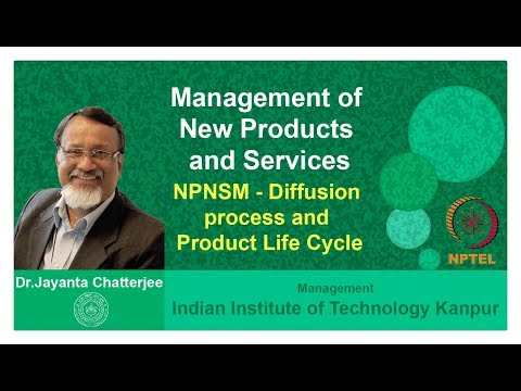 Week 3 Lecture 3 NPNSM Diffusion process and Product Life Cycle