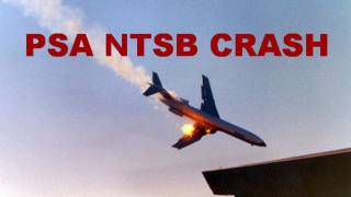 PSA Boeing 727 Flight 182 NTSB Midair Crash Investigation Report Facts And Findings - ATC And CVR