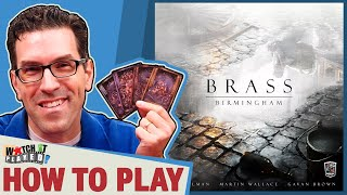 Brass: Birmingham - How To Play