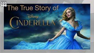 The True Story of Cinderella