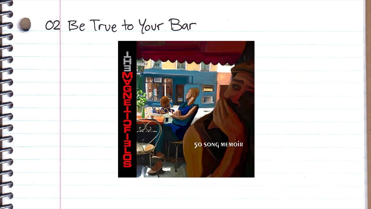 the-magnetic-fields-02-be-true-to-your-bar-nonesuch-records