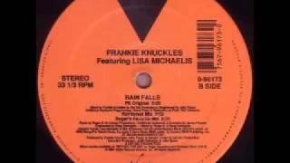 Frankie knuckles - Rain Falls (Rainforest Mix) Ft Lisa Michaelis