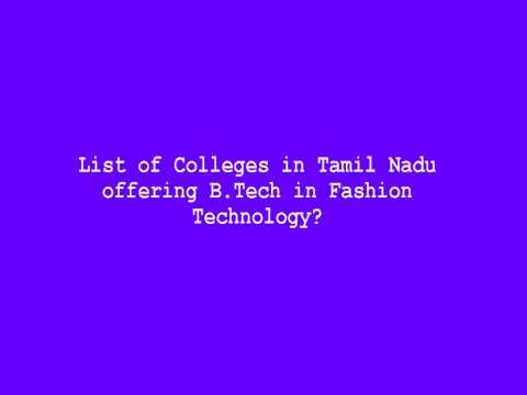 List of Colleges in Tamil Nadu offering B Tech in Fashion Technology