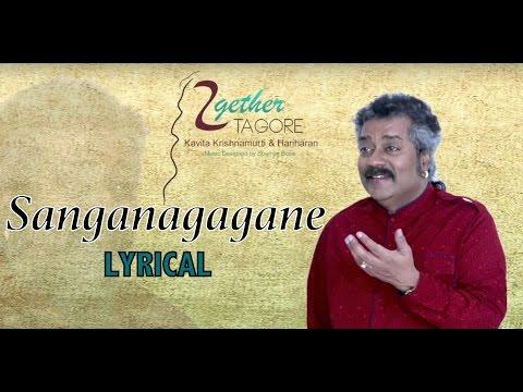 Shanganagagane-Lyrical   Together Tagore   Hariharan   Rabindrasangeet