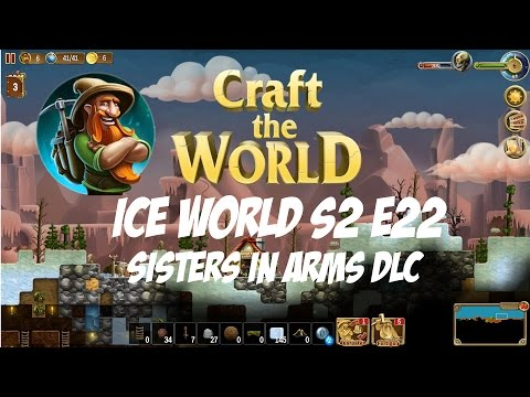 Craft the World #S2-22 - DLC Sisters in Arms |