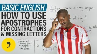English for Beginners: APOSTROPHES for missing letters & contractions