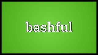 Bashful Meaning