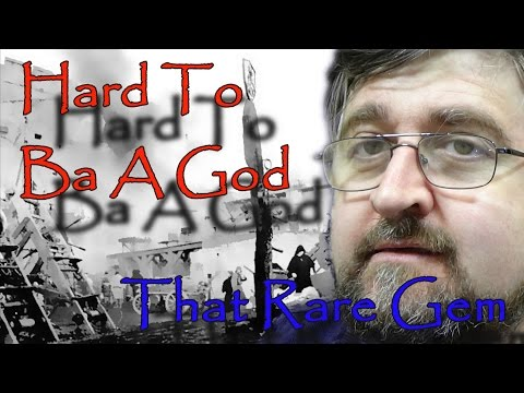 Hard To Be A God – That Rare Gem