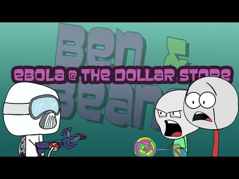 Thumbnail: Ebola @ The Dollar Store [Ben and Beans]