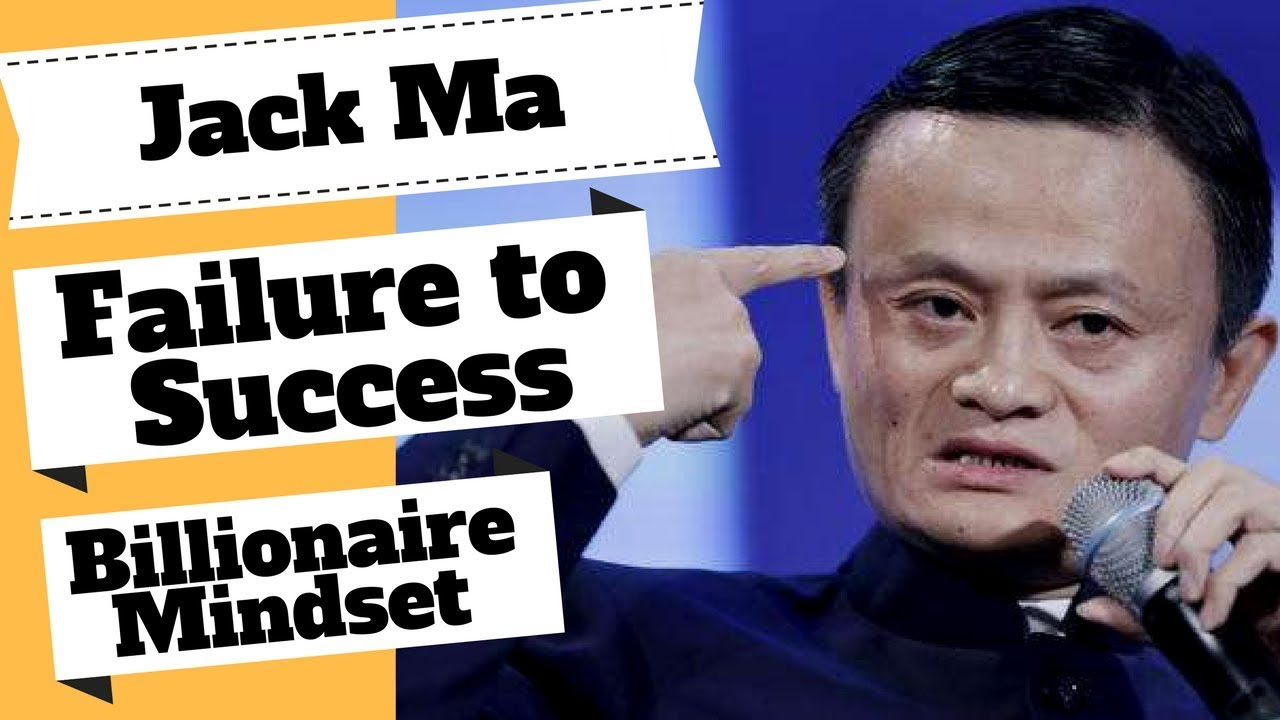 Jack Ma Interview Inspirational Wisdom On How To Turn Failure To
