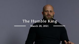 The Humble King