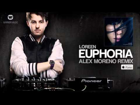 Loreen - Euphoria (Alex Moreno Remix) - Official Remix