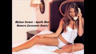 Mylene Farmer - Apelle Mon Numero (Luxesonix Remix)