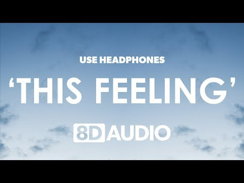 The Chainsmokers - This Feeling (8D Audio) 🎧 Ft. Kelsea Ballerini
