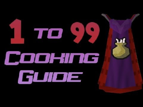 1-99 Cooking Guide Runescape 2014 - Fast and Cheap Methods [P2P]